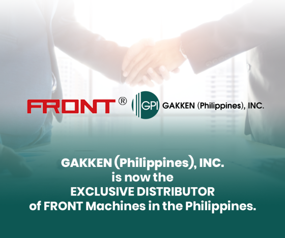 ANNOUNCEMENT: GAKKEN (Philippines), INC. Is Now The Exclusive Distributor Of FRONT Machines In The Philippines!
