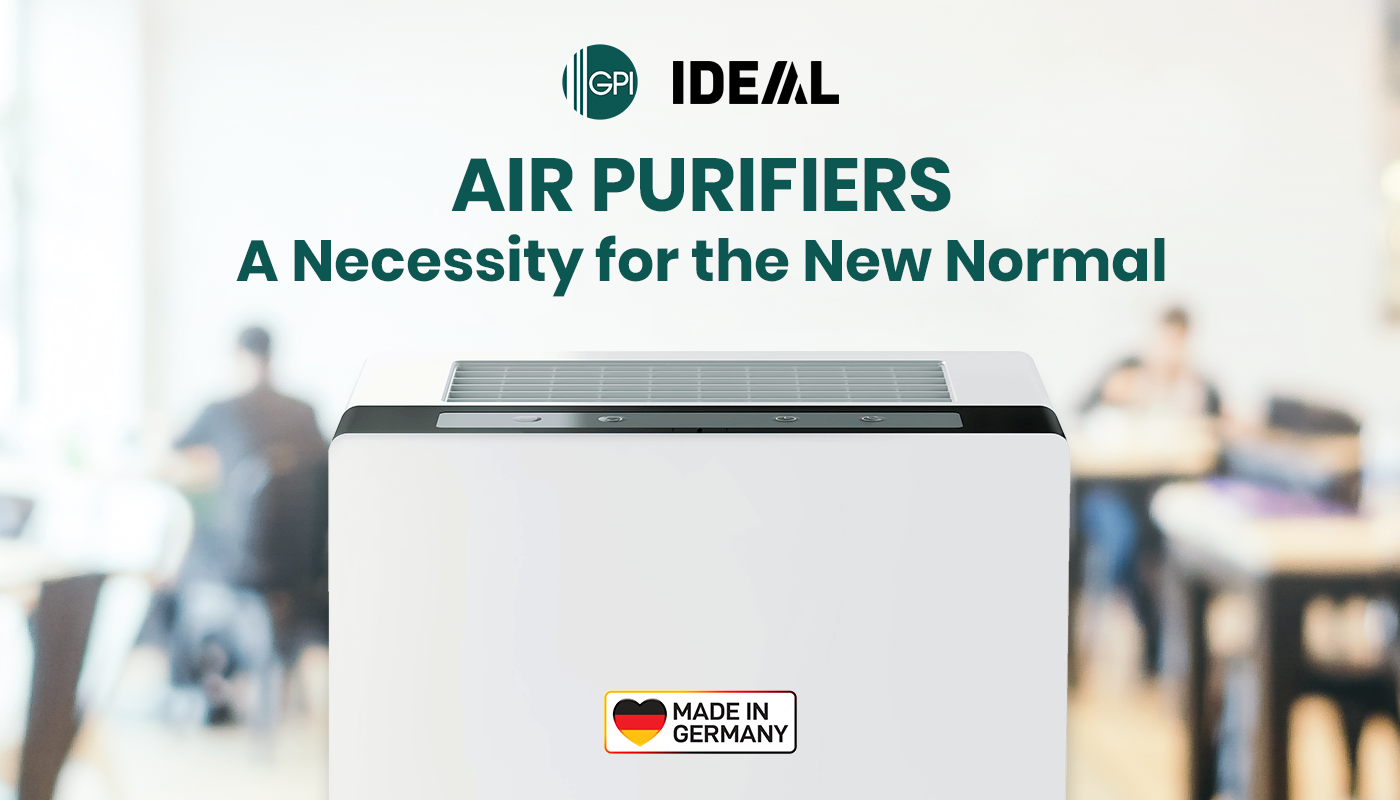 IDEAL Air Purifiers: A Necessity for the New Normal
