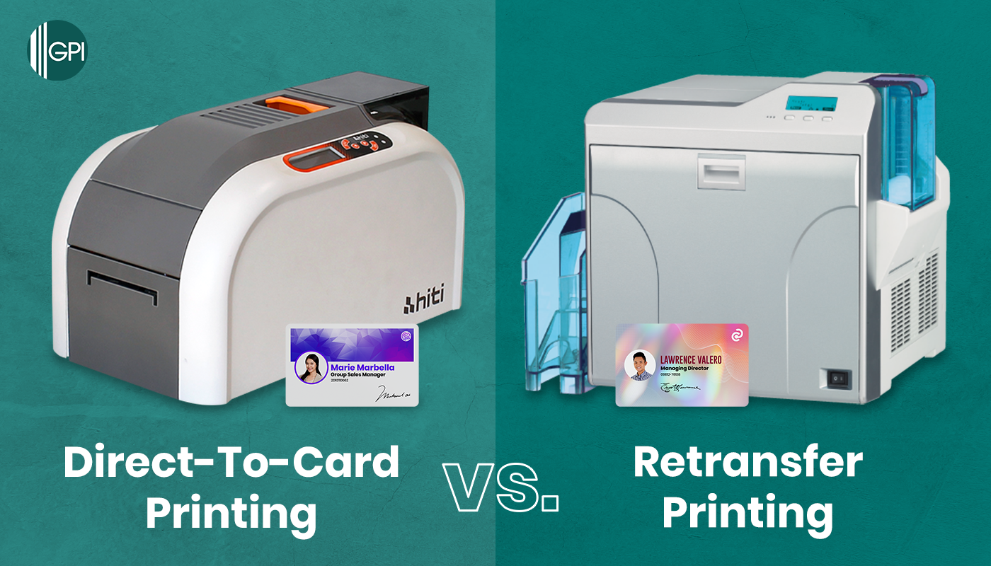 Know Which I.D. Card Printer Works Best For Your Business (Direct-To-Card Printing vs. Retransfer Printing)